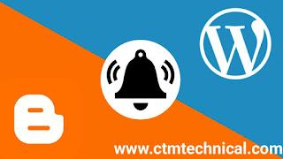 Blogger vs wordpress, send push notification on blogger