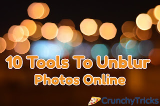 Tools To Unblur Photos
