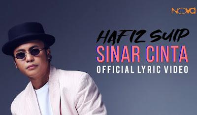 Lirik Lagu Hafiz Suip - Sinar Cinta (OST Seindah Tujuh Warna Pelangi)