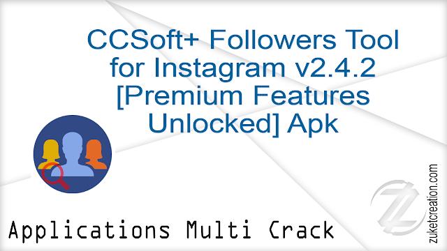 CCSoft+ Followers Tool for Instagram v2 4 2 [Premium