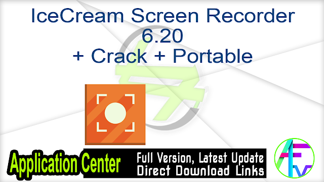IceCream Screen Recorder 6.20 + Crack + Portable