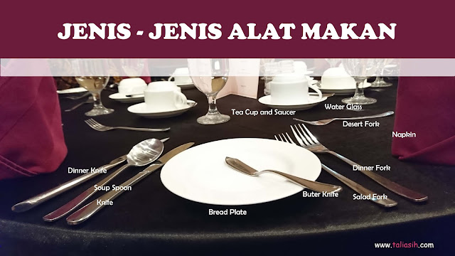 Jenis-jenis Alat Makan - Table Manner