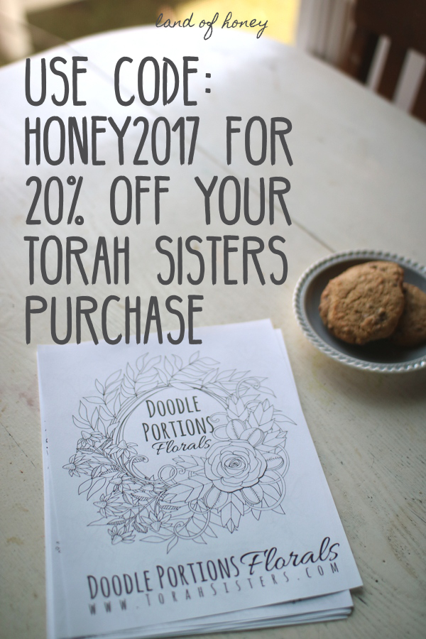 Savings from Torah Sisters - 20% off your purchase through September 15 | Land of Honey