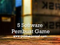 5 Software Pembuat Game - Nomor 4 Sesuai Keadaan Sekarang