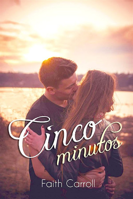 Cinco minutos | Faith Carroll