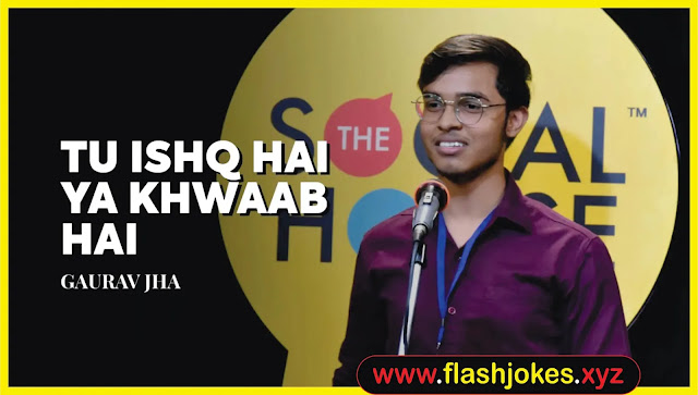Tu Ishq Hai Ya Khwaab Hai | Gaurav Jha | The Social House Poetry