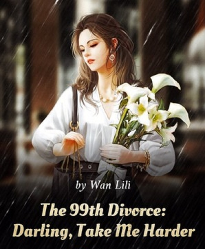 The 99th Divorce Chapter 11 To 15 Chinese Novel (PDF)
