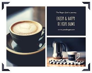Enjoy & Happy di Kopi Bumi
