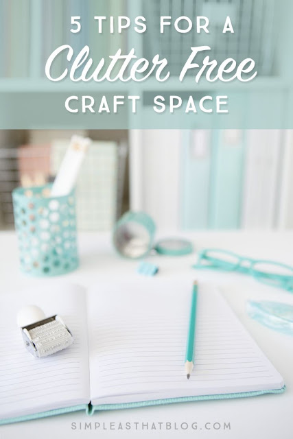 http://simpleasthatblog.com/2016/01/5-tips-for-a-clutter-free-craft-space.html?crlt.pid=camp.hjEK8jGgb4Vq