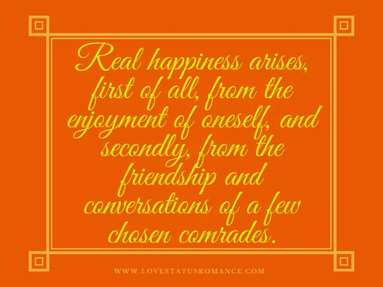 Real Happiness in Life Quotes, True Happiness Quotes Short, Happy Life Quotes and Sayings