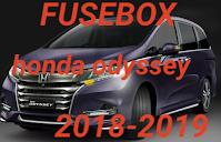 letak tempat box sekring  HONDA ODYSSEY 2018-2019