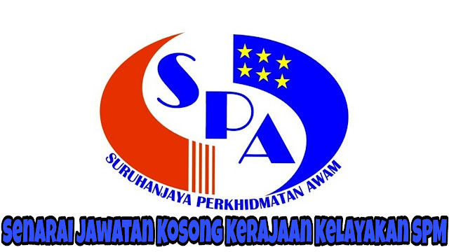 Senarai Jawatan Kosong Kerajaan Kelayakan SPM 2018