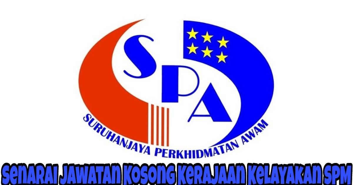 Senarai Jawatan Kosong Kerajaan Kelayakan Spm 2020 Spa