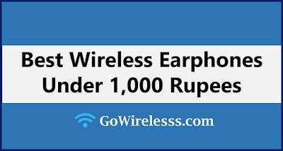 best wireless bluetooth earphones under 1000