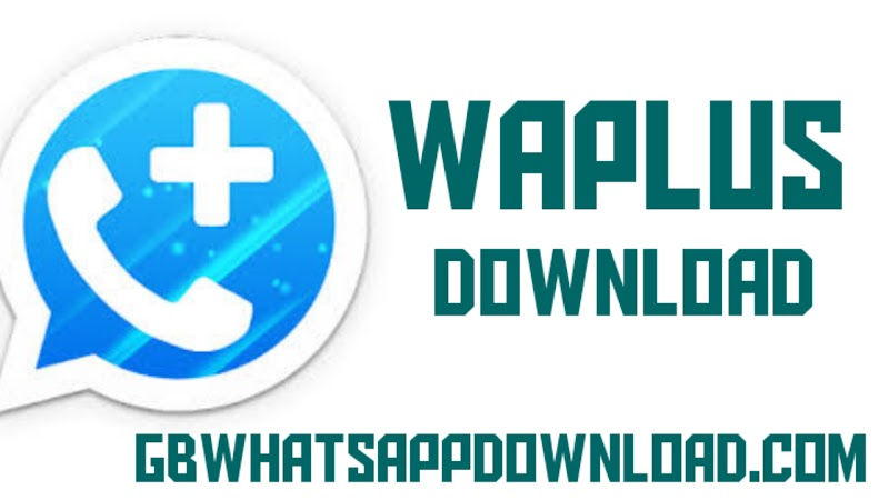 WhatsApp Plus Latest Version 11.00.0 Anti-ban Apk for android  2020.