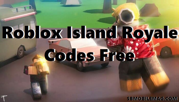 Roblox Island Royale Codes, Roblox Island Royale Code