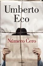 http://lecturasmaite.blogspot.com.es/2015/04/novedades-abril-numero-cero-de-umberto.html