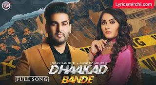 Dhaakad Bande धाकड़ बंदे Song Lyrics   Joban Sandhu   New Punjabi Song 2020