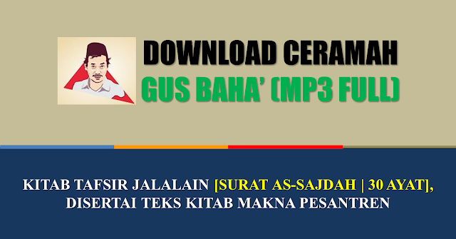 download mp3 gus baha tafsir jalalain surat as-sajdah