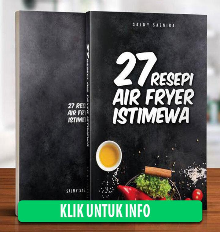 Ebook Resepi dan Tips Guna Air Fryer