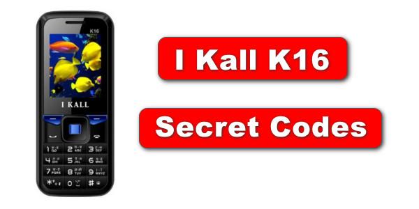 I Kall K16 - Secret Codes - Mobile Secret Codes