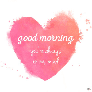 Good Morning Wish for My love