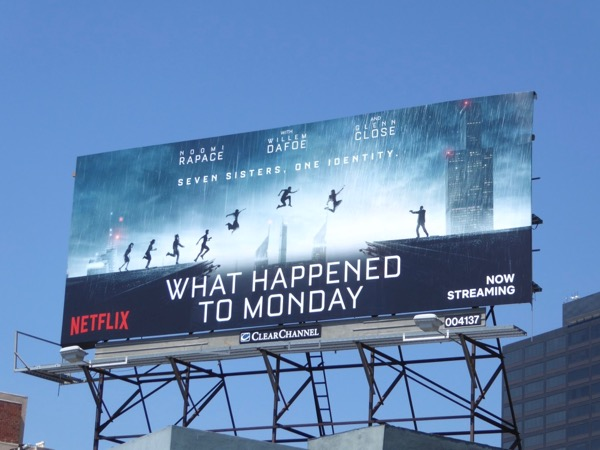 What Happened to Monday Netflix film billboard