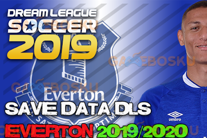 Download Save Data (profile.dat) Dream League Soccer Everton FC 2019/2020