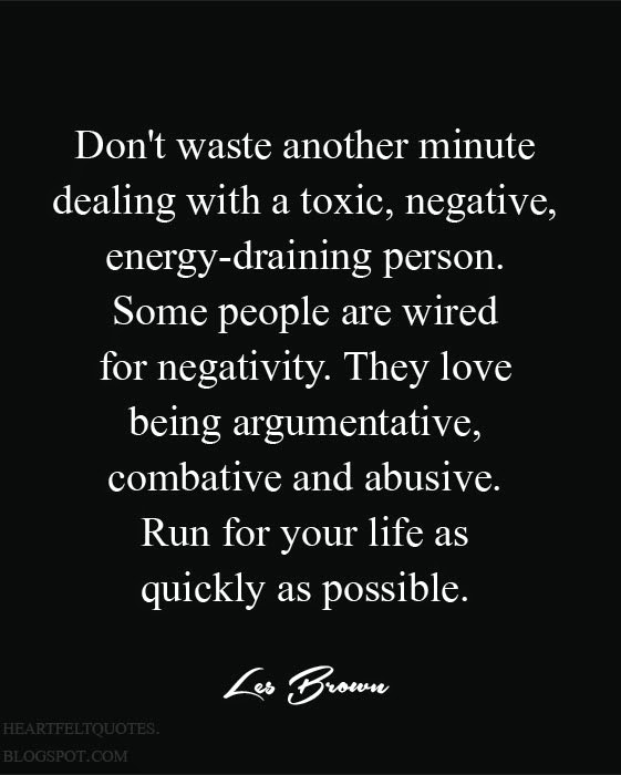 Don 39 T Waste Another Minute Dealing With Negative People