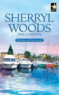 Sherryl Woods - Amor Y Confianza