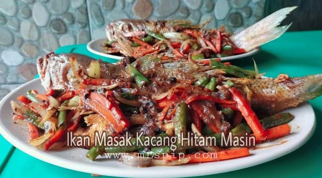 Resipi Ikan masak kacang hitam masin sedap, sajian Good Friday untuk in-law families