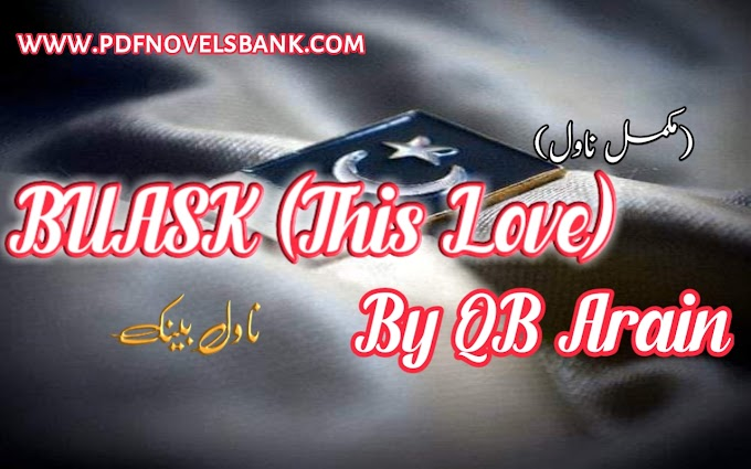 BUASK (This Love) Novel by QB Arain Complete Pdf Download