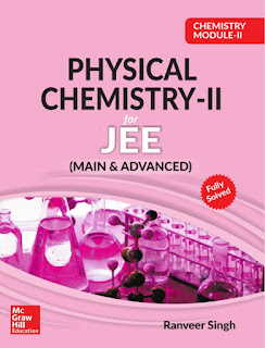 MC GRAW HILL EDUCATION: PHYSICAL CHEMISTRY-II For JEE Mains& Advanced