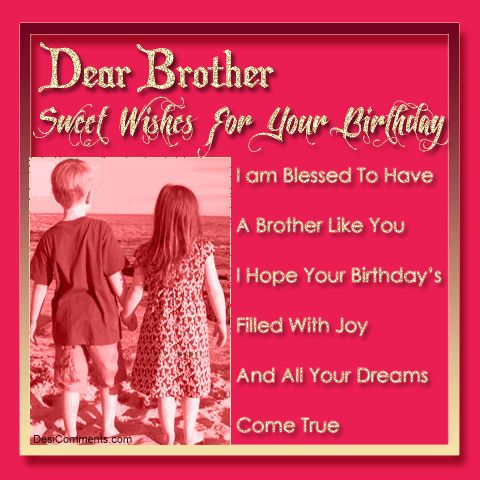 A happy birthday to my brother happy birthday my brother i happy birthday my brother i wish you happy birthday to my brother
