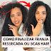 COMO FINALIZAR CABELO RESSECADO OU SCAB HAIR | FITAGEM PARA CABELOS SECOS E INDEFINIDOS