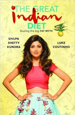Download Free The Great Indian Diet by  Shilpa Shetty Kundra Book PDF