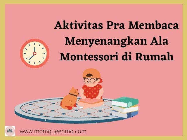 Aktivitas Pra Membaca Menyenangkan Ala Montessori di Rumah