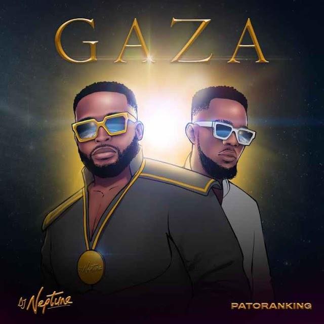 [Music] DJ Neptune Ft. Patoranking – Gaza