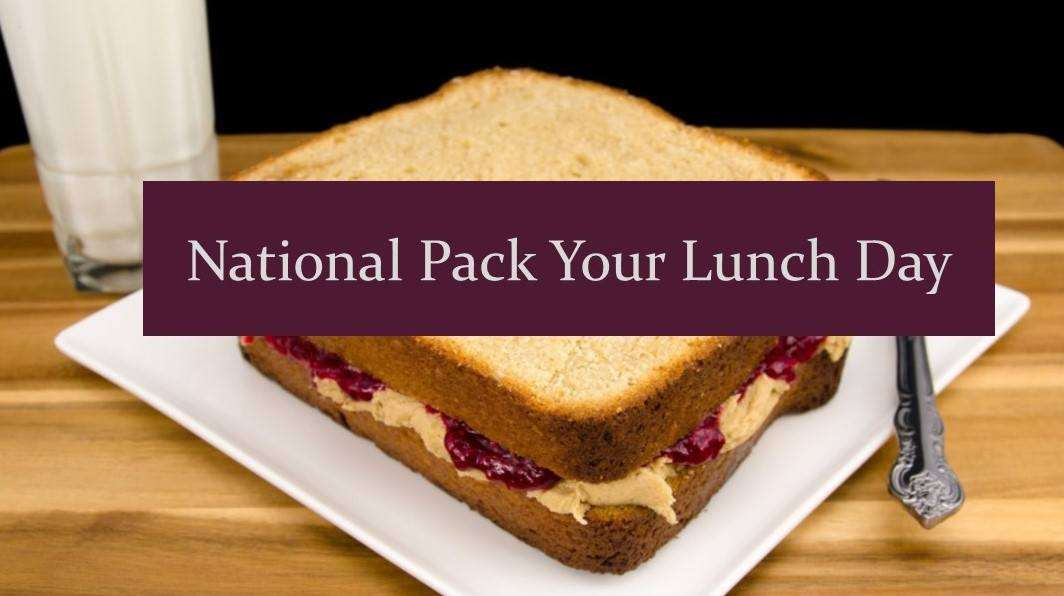 National Pack Your Lunch Day Wishes Photos