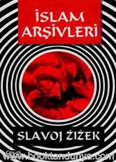 Slavoj Zizek - İslam Arşivleri Çeviri