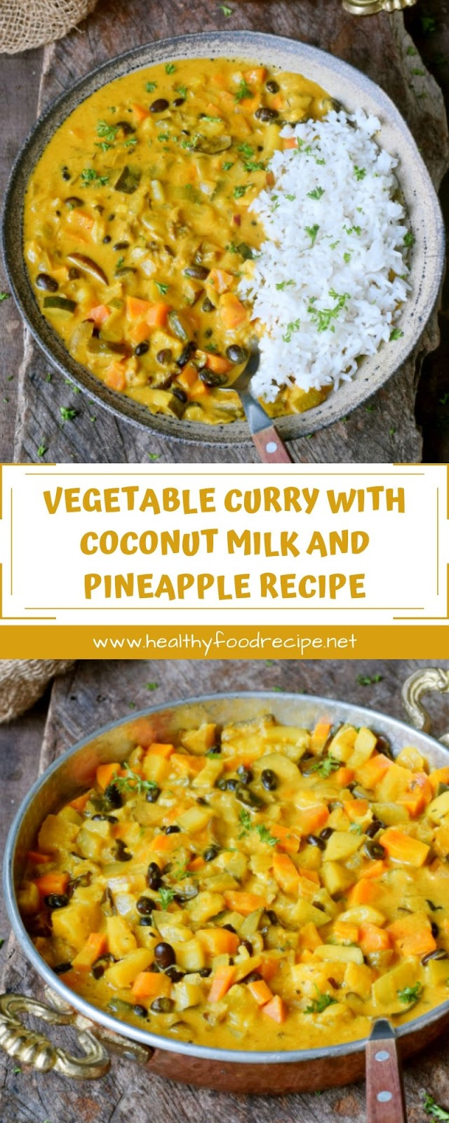 VEGETABLE CURRY WITH COCONUT MILK AND PINEAPPLE RECIPE