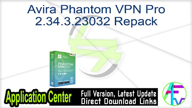 Avira Phantom VPN Pro 2.34.3.23032 Repack