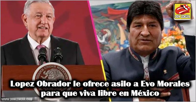 Lopez Obrador le ofrece asilo a Evo Morales para que viva en México