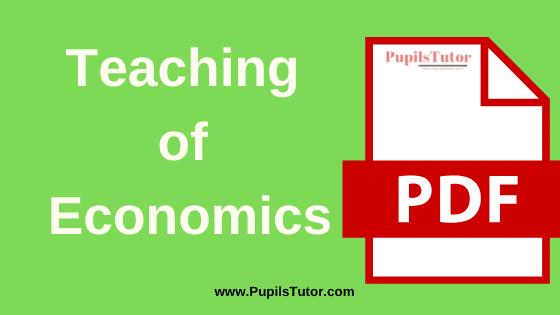 TNTEU (Tamil Nadu Teachers Education University) (Pedagogy) Teaching of Economics PDF Books, Notes and Study Material in English Medium Download Free for B.Ed 1st and 2nd Year | (Pedagogy of Economics) Teaching of Economics Book TNTEU