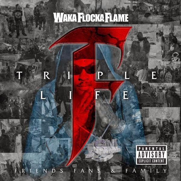 Waka Flocka Flame - Triple F Life: Friends, Fans & Family (Deluxe Version) Cover