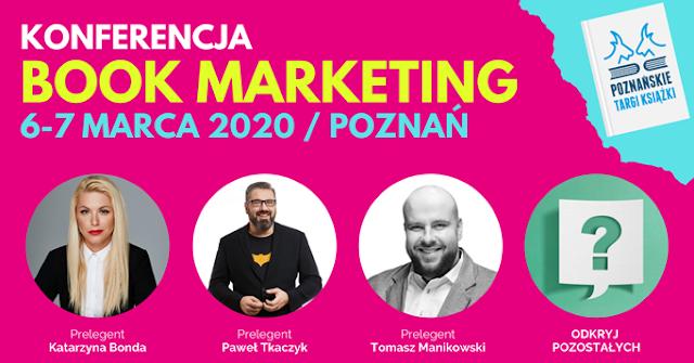 Poznańskie Targi Książki i konferencja Book Marketing - wybieram się!