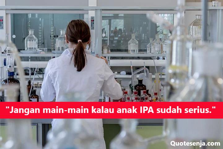 Kata-kata Anak IPA Biologi, Fisika, & Kimia