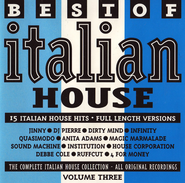 Usina do som various best of italian house volume 3 for Italian house music