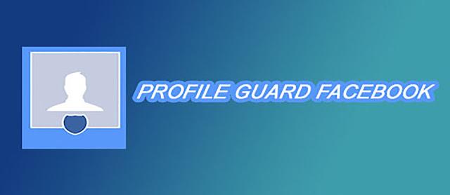 Cara mengaktifkan profile guard di facebook
