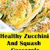 Healthy Zucchini And Squash Casserole